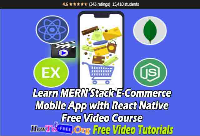 Learn MERN Stack E-Commerce Mobile App with React Native Free Video Course