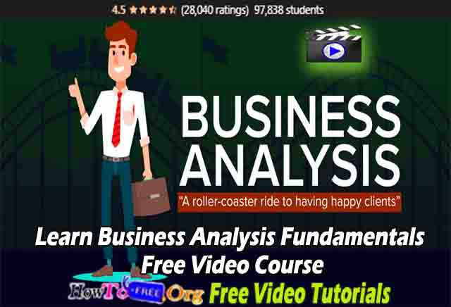 Learn Business Analysis Fundamentals Free Video Course