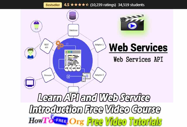 Learn API and Web Service Introduction Free Video Course