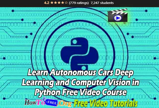 Learn Autonomous Cars Deep Learning and Computer Vision in Python Free Video Course