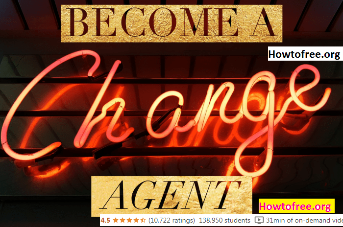 Learn Change Agility in the Workplace: Become a Change Agent Tutorials Download