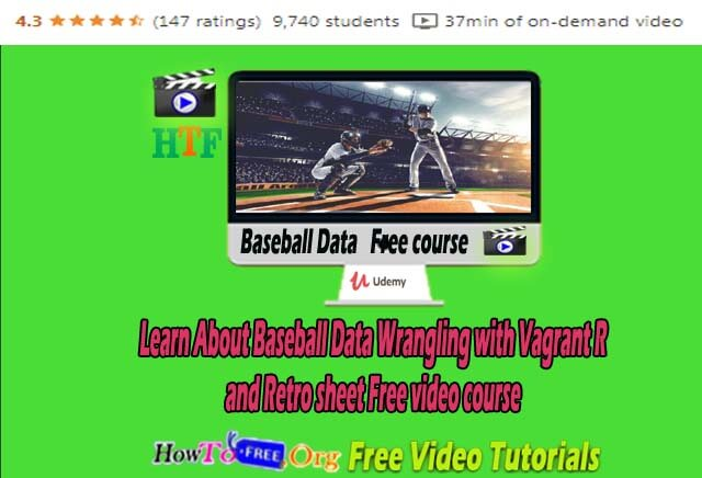 Learn About Baseball Data Wrangling with Vagrant R and Retro sheet Free video course