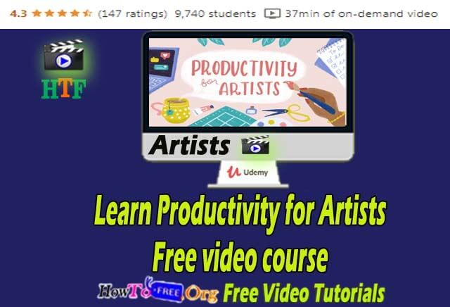 Learn Productivity for Artists Free video course