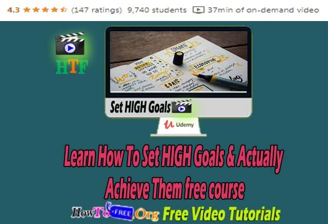 Learn How To Set HIGH Goals & Actually Achieve Them free course