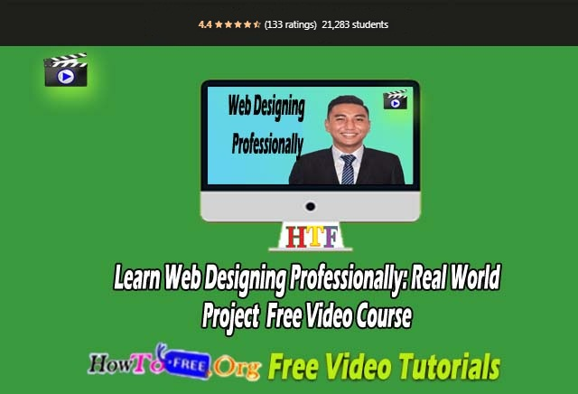 Learn Web Designing Professionally: Real World Project Free Video Course