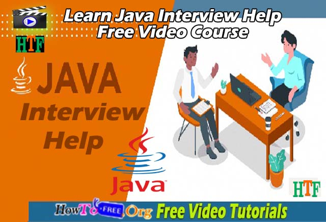Java Interview Help Free Video Course