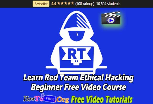 Learn Red Team Ethical Hacking Beginner Free Video Course