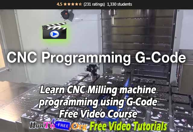 Learn CNC Milling machine programming using G-Code Free Video Course