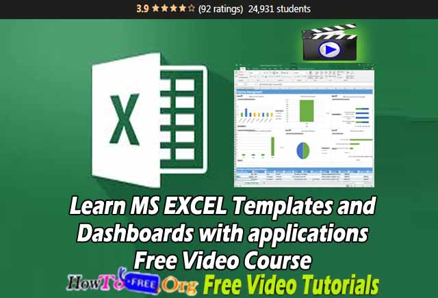 Learn MS EXCEL Templates and Dashboards with applications Free Video Course