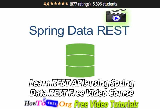 Learn REST APIs using Spring Data REST Free Video Course