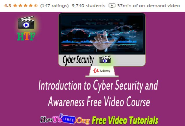 Introduction to Cyber Security and Awareness Course