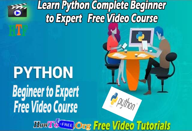 Python Complete Beginner to Expert Free Video Course