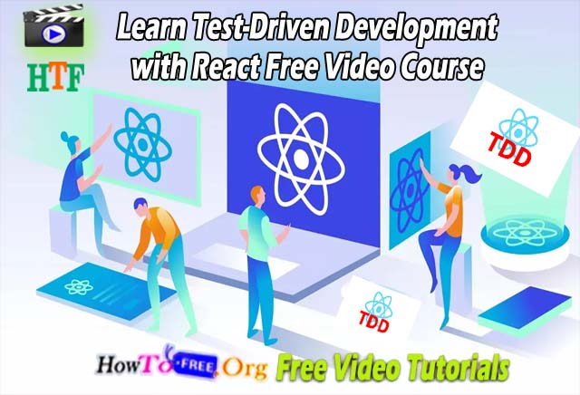 Learn Test-Driven Development with React Free Video Course