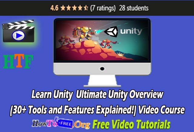 Learn Unity  Ultimate Unity Overview (30+ Tools and Features Explained!) Free Video Course