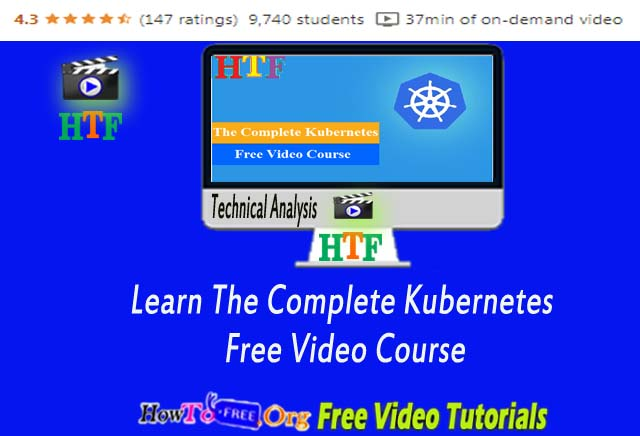 Learn The Complete Kubernetes Free Video Course
