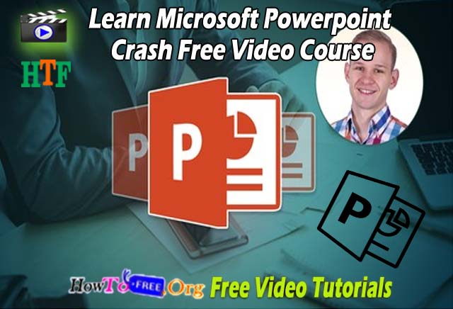 Learn Microsoft Powerpoint Crash Free Video Course