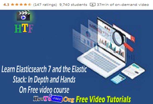 Learn Elasticsearch 7 and the Elastic Stack: In Depth and Hands On Free video course