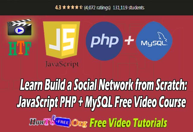 Build a Social Network from Scratch: JavaScript PHP + MySQL Free Video Course