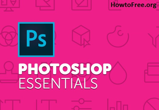 Learn Adobe Photoshop  – Essentials Training Free Video Course