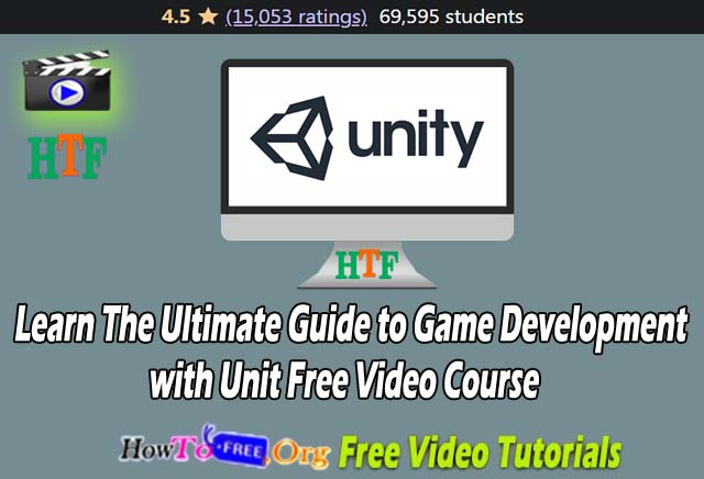 The Ultimate Guide to Game Development with Unity
