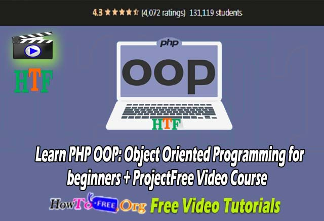 Learn PHP OOP: Object Oriented Programming for beginners + Project Free Video Course