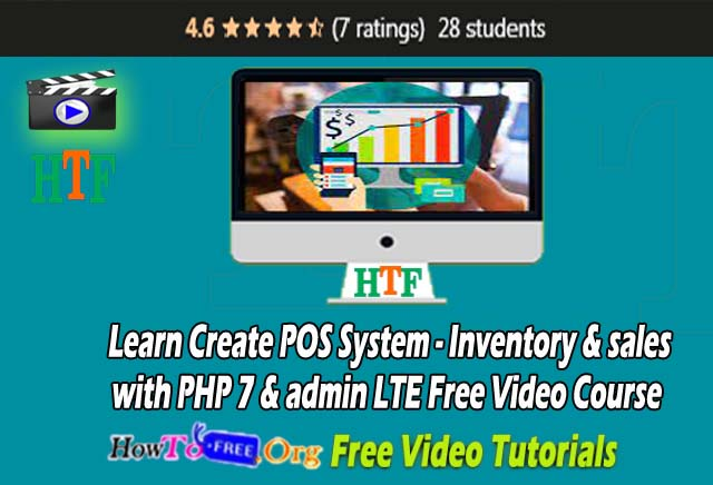 Learn Create POS System – Inventory & sales   with PHP 7 & admin LTE Free Video Course