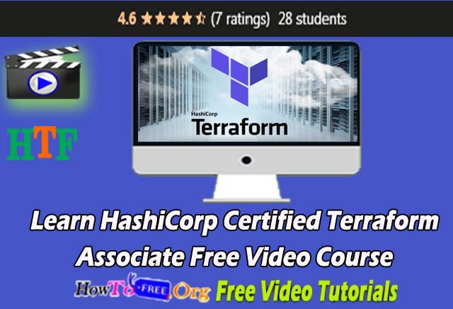 Learn HashiCorp Certified Terra form Associate Free Video Course