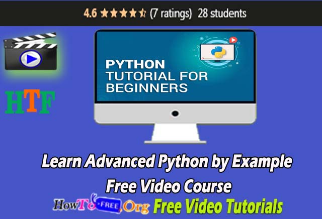 Learn Advanced Python by Example Free Video Course