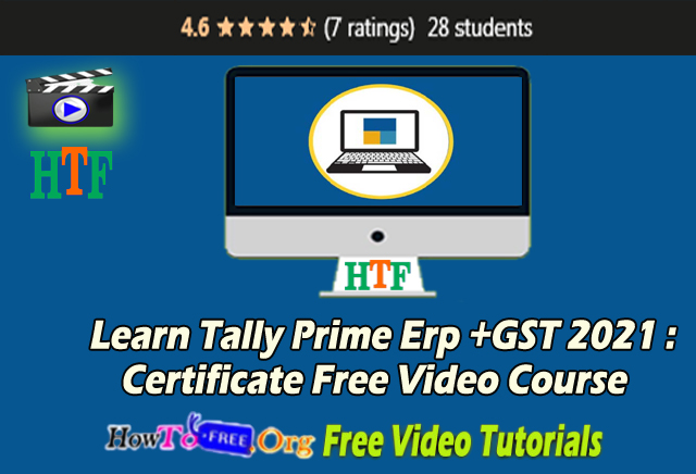 Learn Tally Prime Erp +GST 2021 Certificate Free Video Course