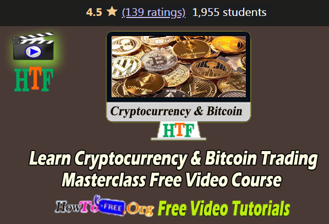 Cryptocurrency & Bitcoin Trading Masterclass Free Video Course