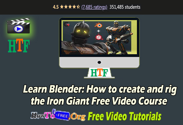 Learn Blender: How to create and rig  the Iron Giant Free Video Course