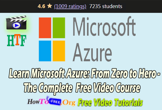 Learn Microsoft Azure: From Zero to Hero – The Complete Free Video Course