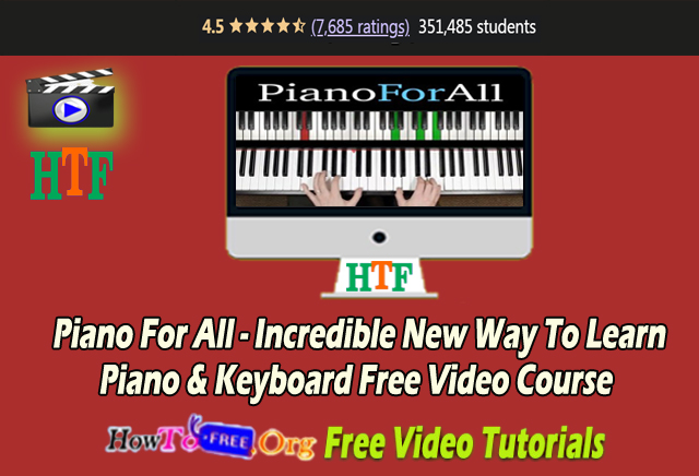 Piano For All – Incredible New Way To Learn  Piano & Keyboard Free Video Course