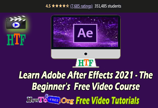 Learn Adobe After Effects 2021 – The Beginner's Free Video Course