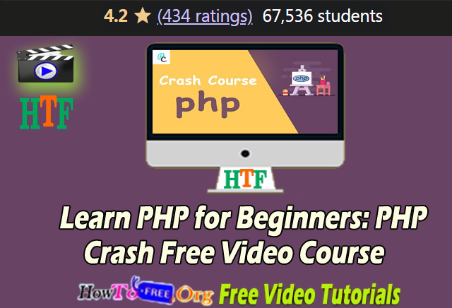 Learn PHP for Beginners: PHP Crash Free Video Course